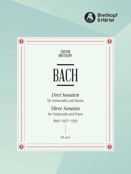Drei Sonaten BWV 1027-1029