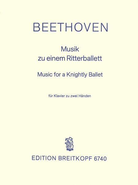 Musik zu Einem Ritterballett