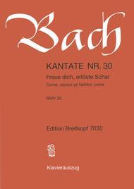 Cantata BWV 30 Come, rejoice ye faithful, come