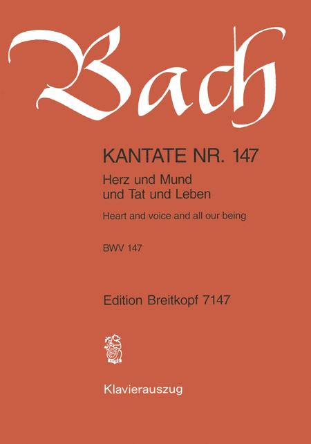 Cantata BWV 147 Heart and voice and all our being