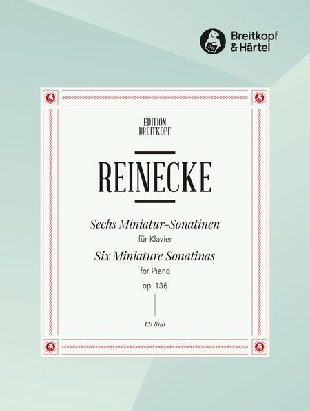 6 Miniature Sonatinas Op. 136
