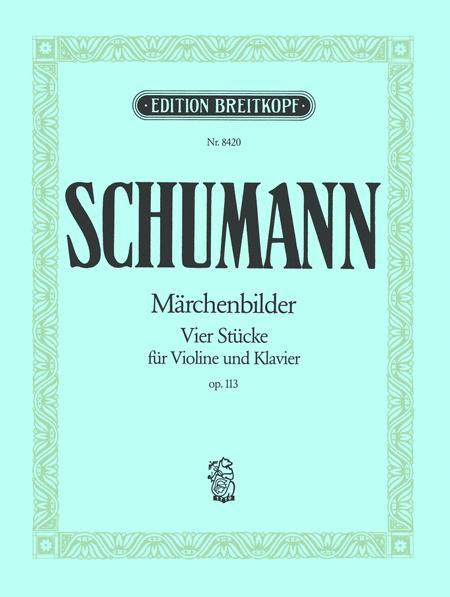 Maerchenbilder Op. 113