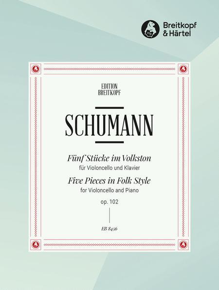 5 Pieces in Folk Style Op. 102