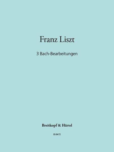 3 Bach Transcriptions