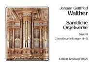 Samtliche Orgelwerke, Band 2