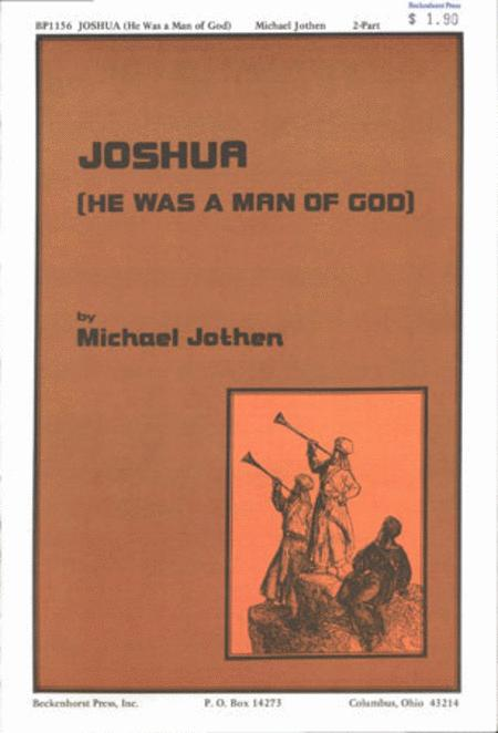 Joshua (He Was a Man of God)