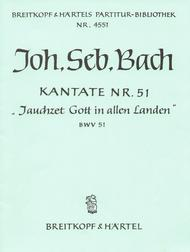 Kantate 51 Jauchzet Gott in