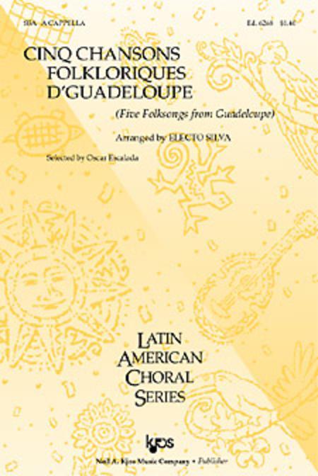 Cinq Chansons Folkloriques D'guadeloupe