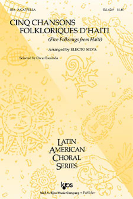 Cinq Chansons Folkloriques d'Haiti