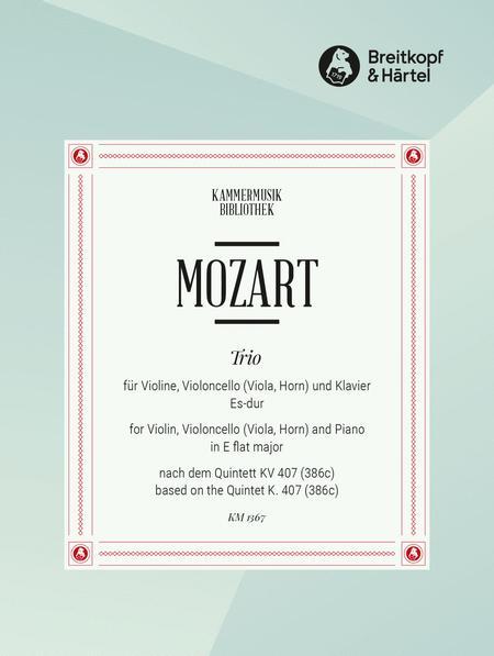Trio based on the Quintet in Eb major K. 407 (386c)