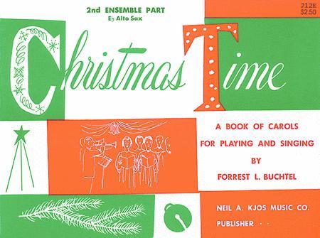 Christmas Time - 2nd Ensemble Eb Sax Book
