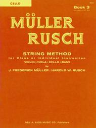 Muller-Rusch String Method Book 3 - Cello