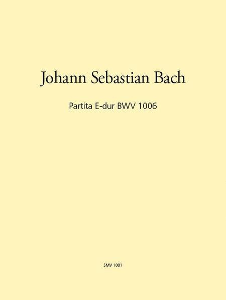 Partita in E major BWV 1006
