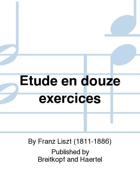 Etude en douze Exercices
