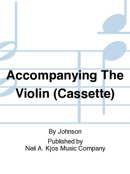 Accompanying The Violin (Cassette)