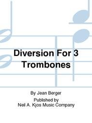 Diversion For 3 Trombones