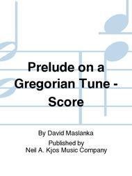 Prelude on a Gregorian Tune - Score
