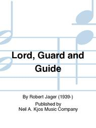 Lord, Guard and Guide