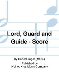 Lord, Guard and Guide - Score