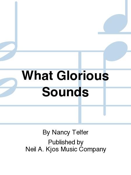 What Glorious Sounds
