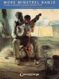 More Minstrel Banjo