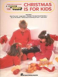 E-Z Play Today #136. Christmas Is for Kids