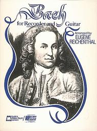 Bach For Soprano Or Tenor Recorder And Guitar
