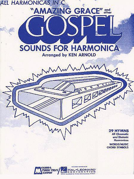 Amazing Grace And Other Gospel Sounds For Harmonica