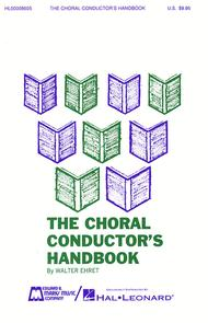 The Choral Conductor's Handbook