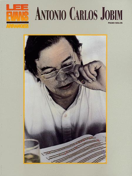 Lee Evans Arranges Antonio Carlos Jobim