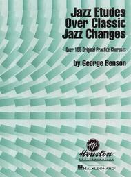 Jazz Etudes Over Classic Jazz Changes