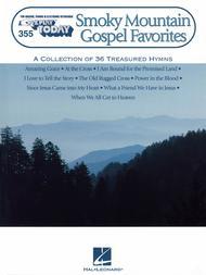E-Z Play Today #355. Smoky Mountain Gospel Favorites