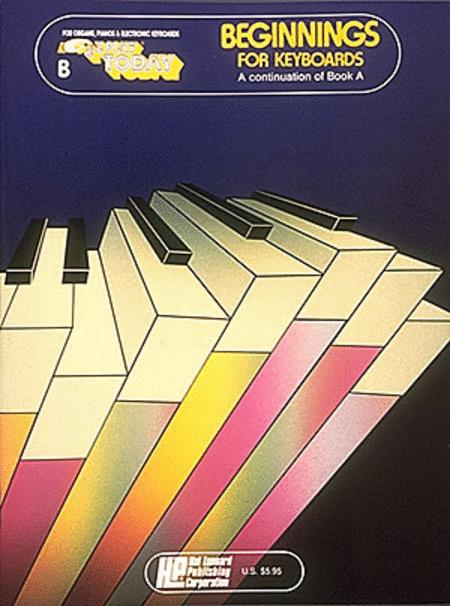 Beginnings for Keyboards - Book B