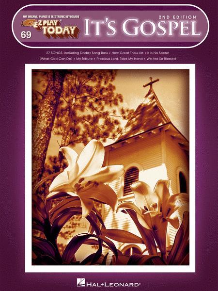 It's Gospel - 2nd Edition