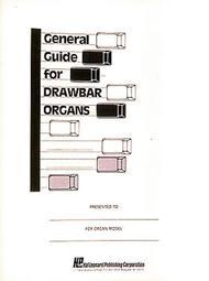 General Guide For Drawbar Organs