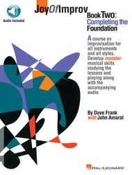 Joy of Improv Book 2 - Completing the Foundation