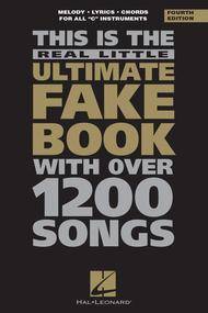 The Real Little Ultimate Fake Book - 4th Edition (C Edition)