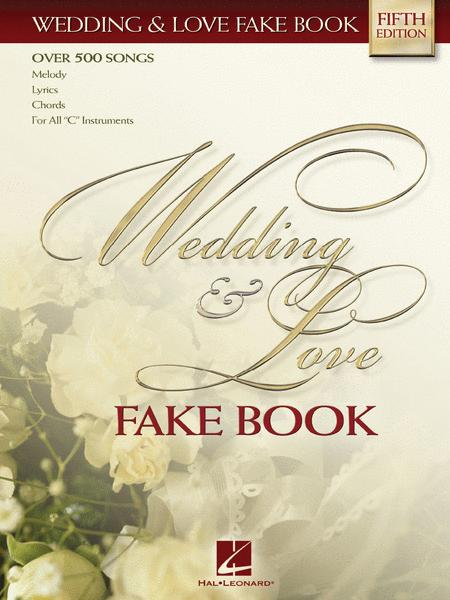 Wedding & Love Fake Book - C Edition