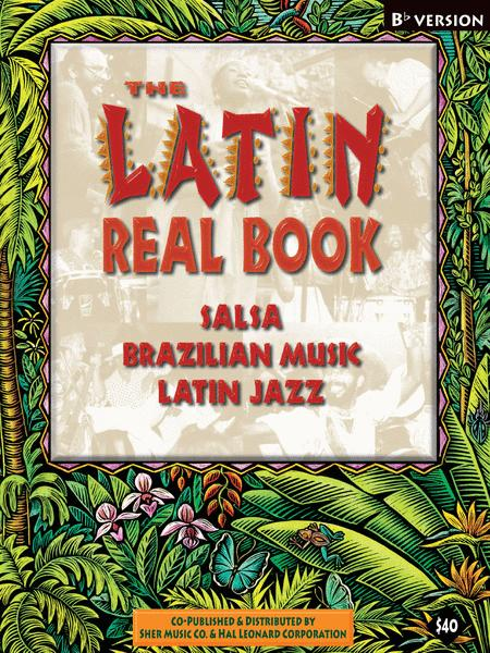 The Latin Real Book - B-flat Edition