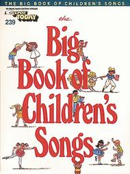 E-Z Play Today #239 - The Big Book of Children's Songs