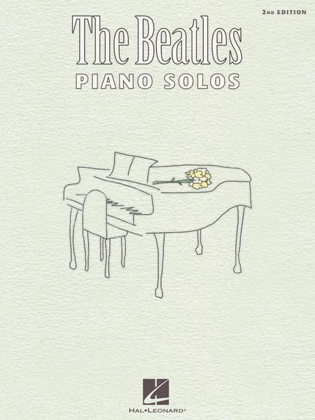The Beatles Piano Solos - 2nd Edition