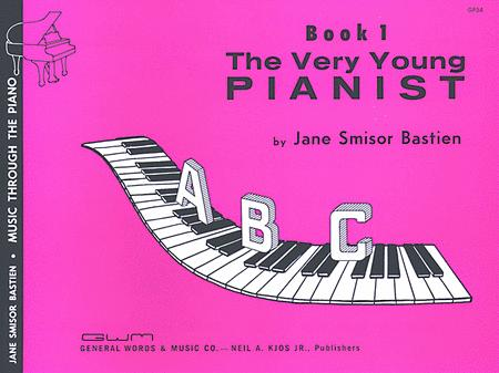 The Very Young Pianist - Book 1