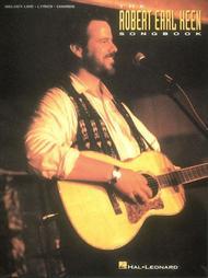 The Robert Earl Keen Songbook
