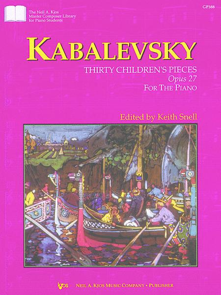 Kabalevsky 30 Children's Pieces, Opus 27