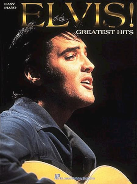 Elvis! Greatest Hits For Easy Piano