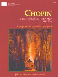 Chopin Selected Works For Piano, Book 2