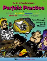 The Art Of Piano Performance - Perfect Practice