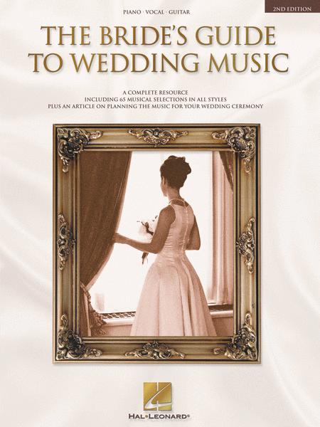 The Bride's Guide to Wedding Music - 2nd Edition