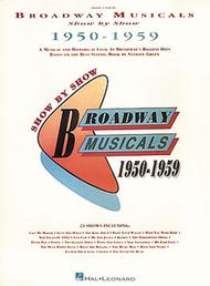 Broadway Musicals Show By Show 1950-1959