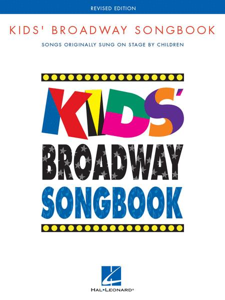 Kids' Broadway Songbook - Revised Edition